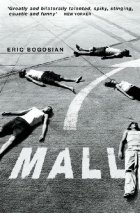 """Mall"" by Eric Bogosian"